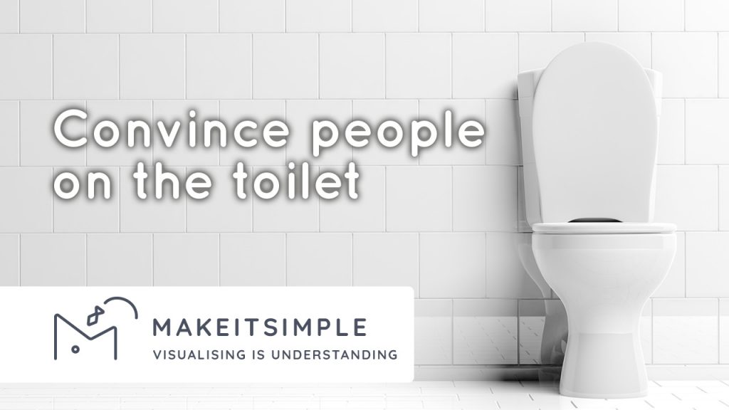 Toilet pitching selling your ideas to someone on the toilet